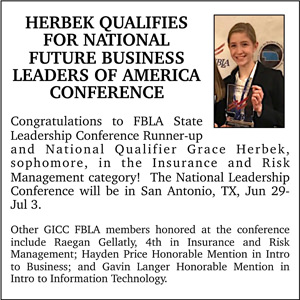 Herbek Qualifies for National Future Business Leaders of America Conference. Congratulations to FBLA State Leadership Conference Runner-up and National Qualifier Grace Herbek, sophomore, in the Insurance and Risk Management category! The National Leadership Conference will be in San Antonio, TX, June 29 – July 3.